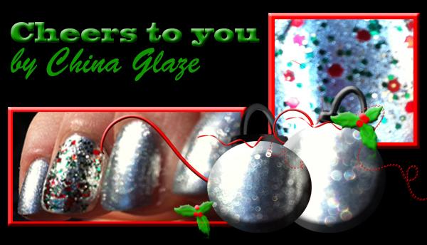 Cheers to you China Glaze Holiday