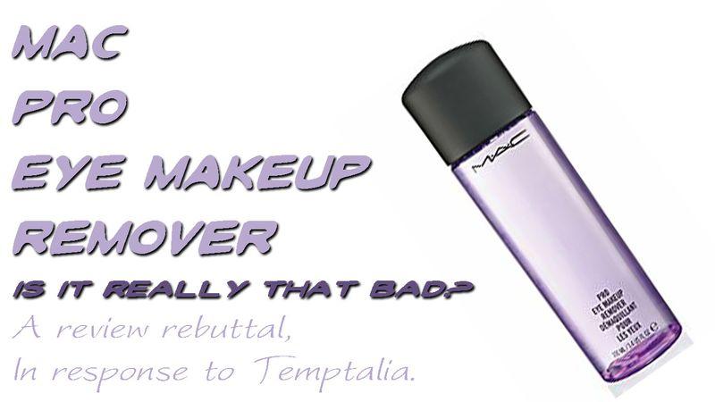 Mac pro eye makeup remover review rebuttal header